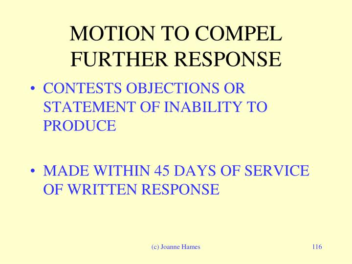 MOTION TO COMPEL FURTHER RESPONSE