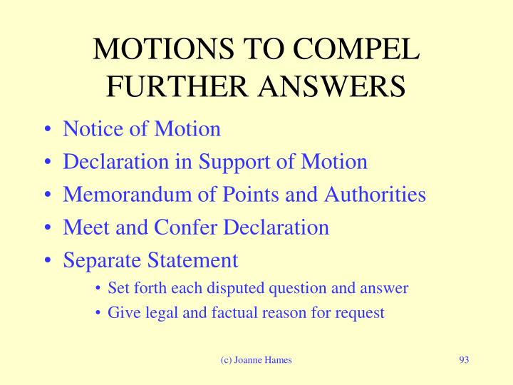 MOTIONS TO COMPEL FURTHER ANSWERS