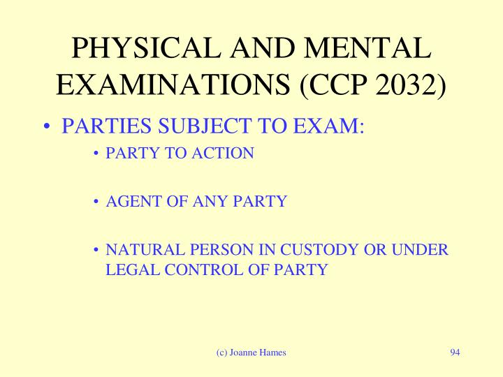 PHYSICAL AND MENTAL EXAMINATIONS (CCP 2032)