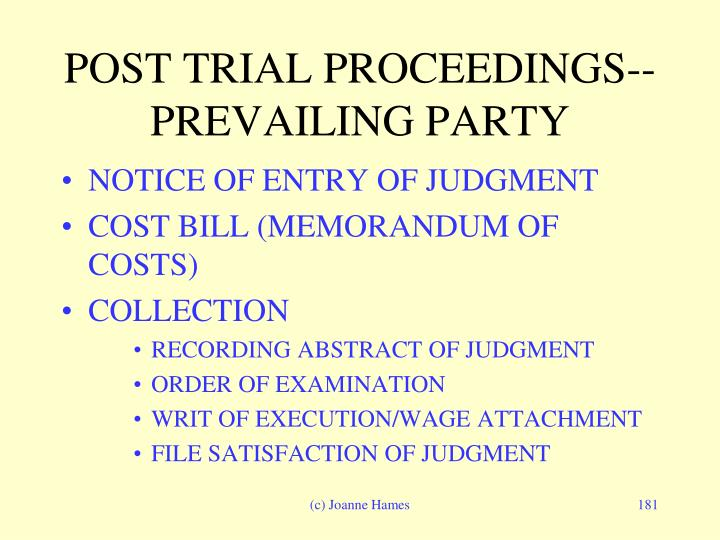 POST TRIAL PROCEEDINGS--PREVAILING PARTY