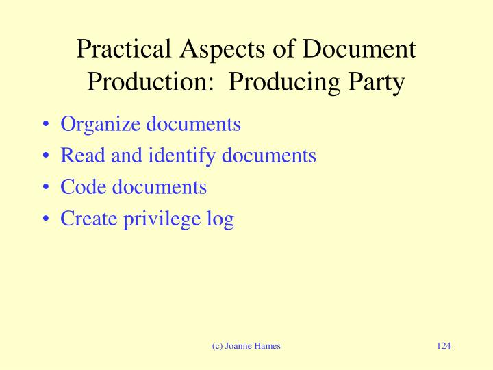Practical Aspects of Document Production:  Producing Party