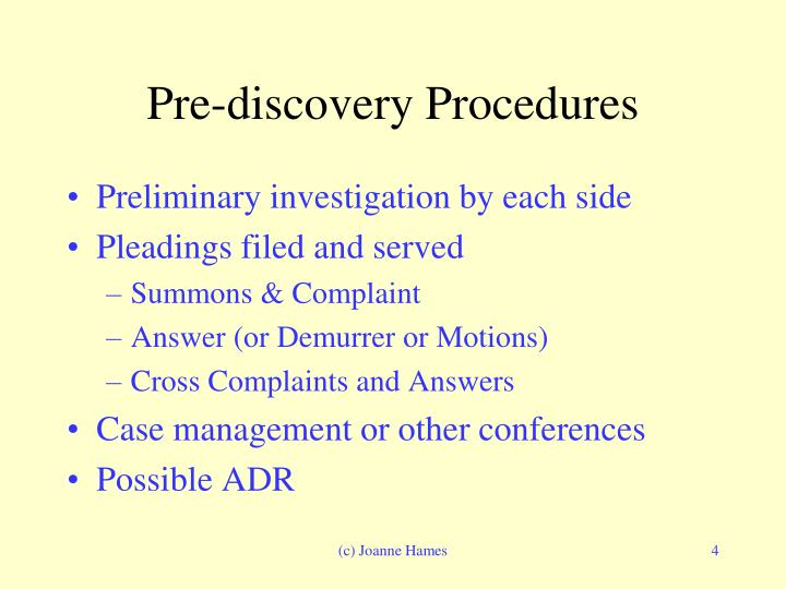 Pre-discovery Procedures