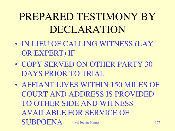 PREPARED TESTIMONY BY DECLARATION