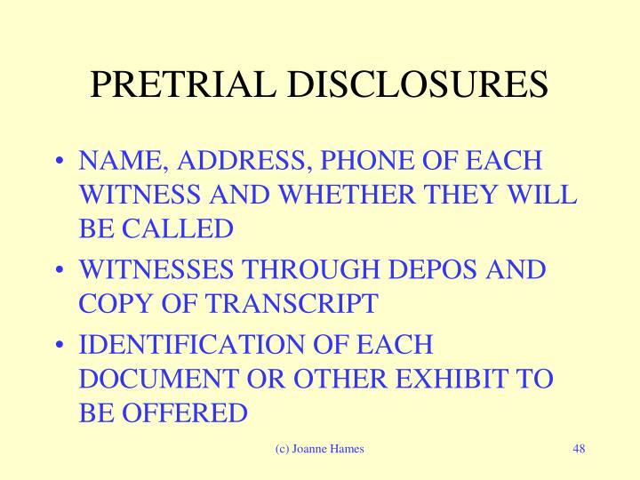 PRETRIAL DISCLOSURES