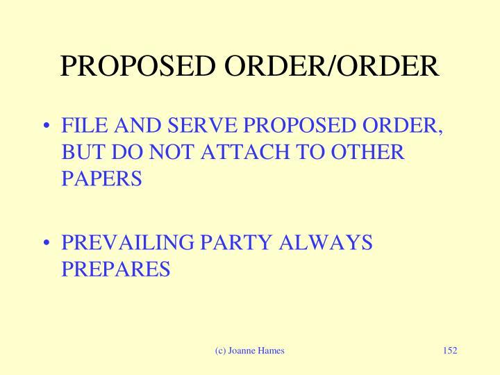 PROPOSED ORDER/ORDER