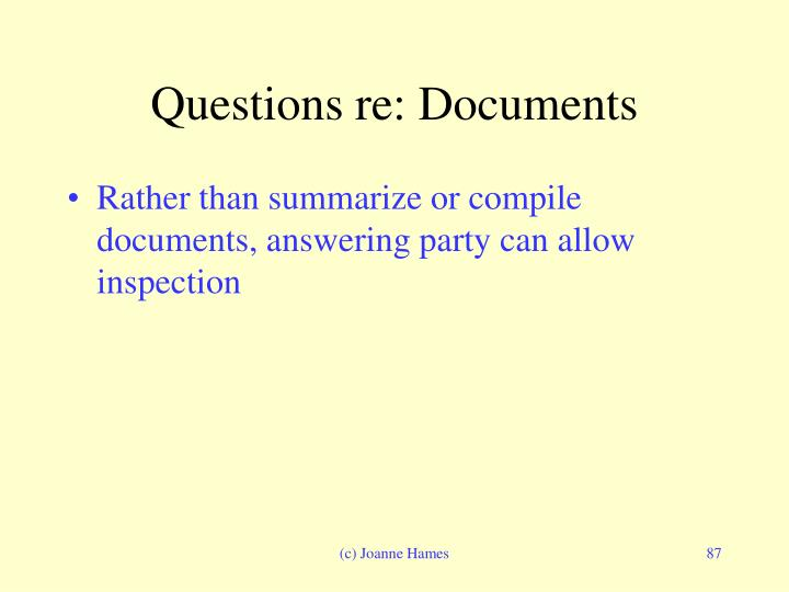 Questions re: Documents