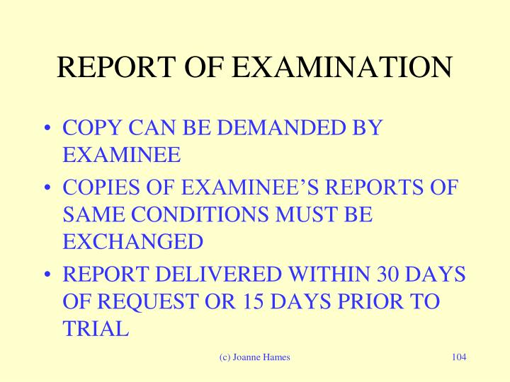REPORT OF EXAMINATION