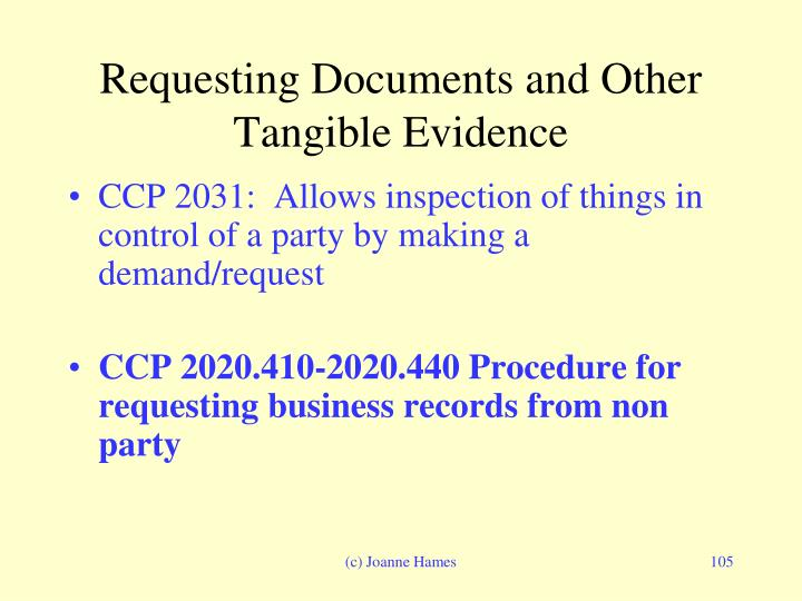 Requesting Documents and Other Tangible Evidence