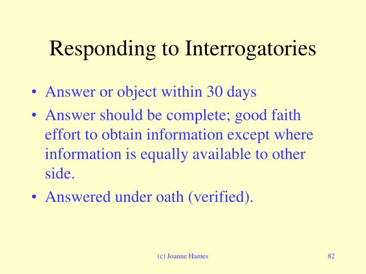 Responding to Interrogatories
