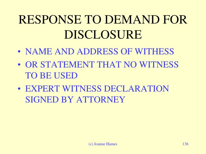 RESPONSE TO DEMAND FOR DISCLOSURE