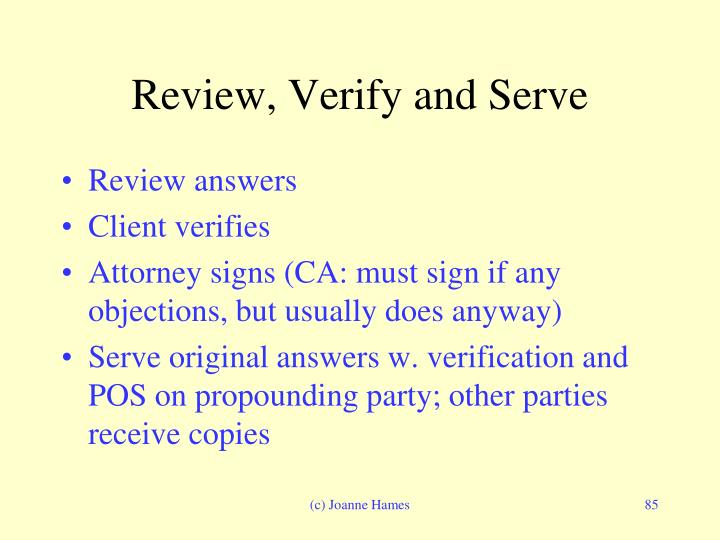 Review, Verify and Serve