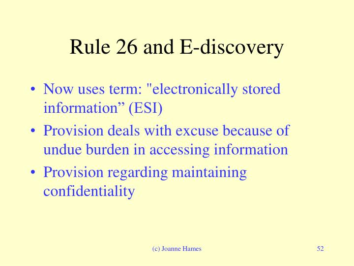 Rule 26 and E-discovery
