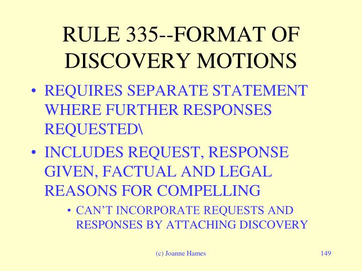 RULE 335--FORMAT OF DISCOVERY MOTIONS