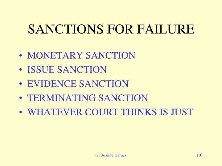 SANCTIONS FOR FAILURE
