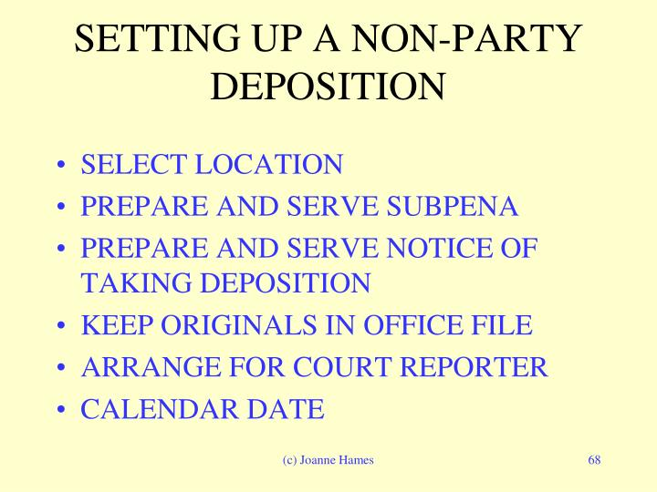 SETTING UP A NON-PARTY DEPOSITION