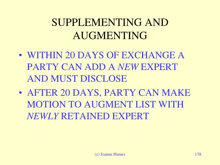 SUPPLEMENTING AND  AUGMENTING