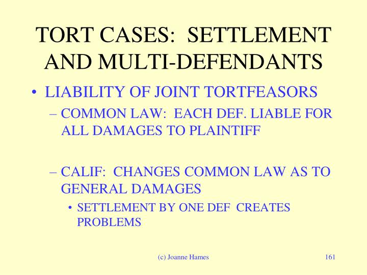 TORT CASES:  SETTLEMENT AND MULTI-DEFENDANTS