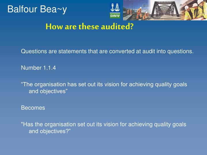 How are these audited?