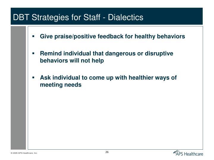 DBT Strategies for Staff - Dialectics