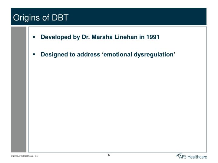 Origins of DBT