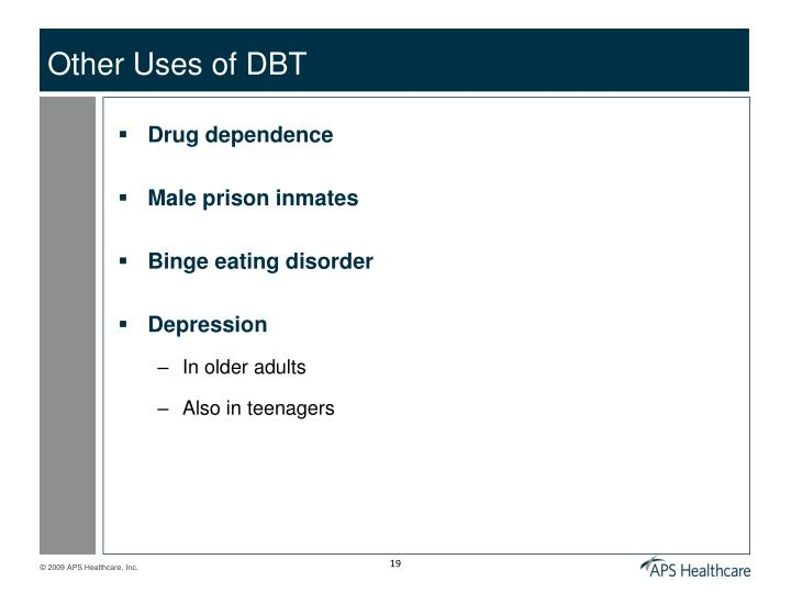 Other Uses of DBT