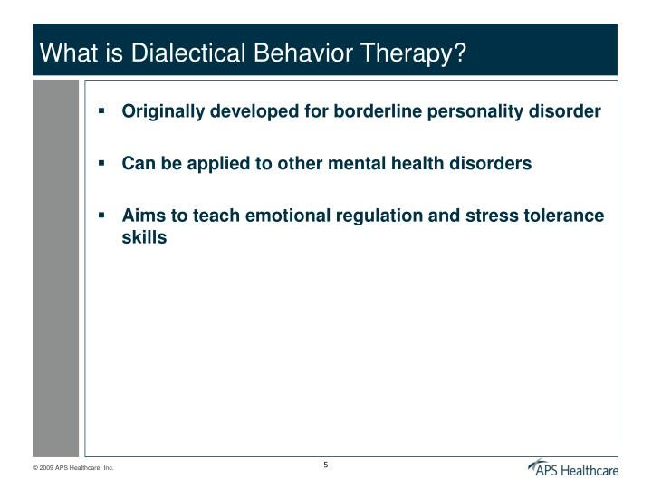 What is Dialectical Behavior Therapy?
