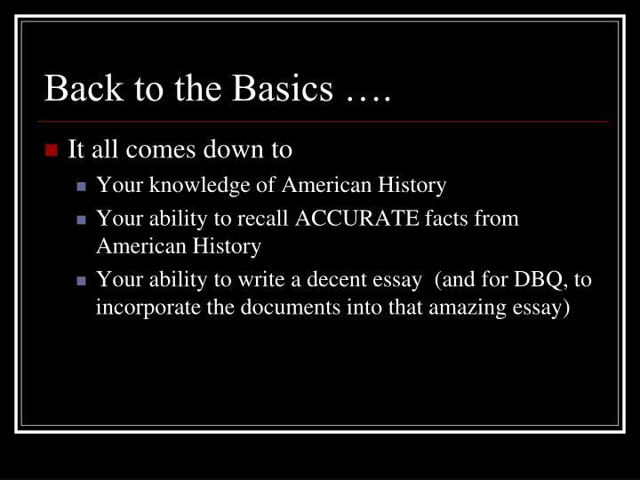 Back to the Basics ….