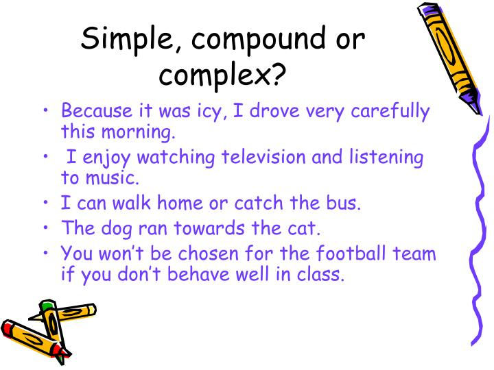 Simple, compound or complex?