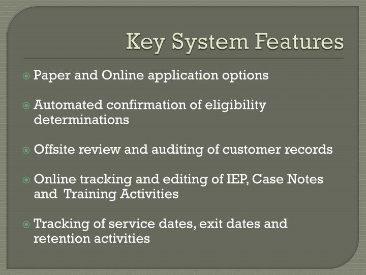 Key System Features