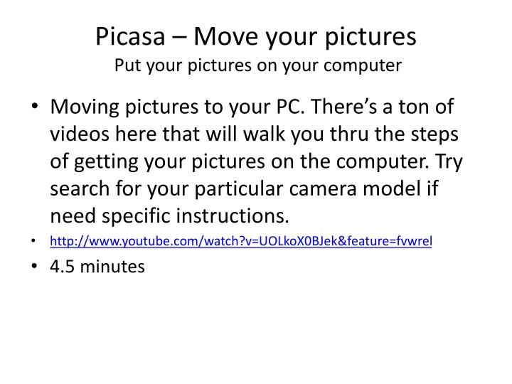 Picasa – Move your pictures