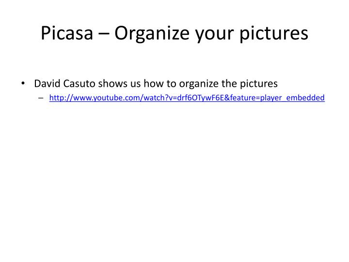 Picasa – Organize your pictures