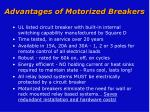 advantages of motorized breakers