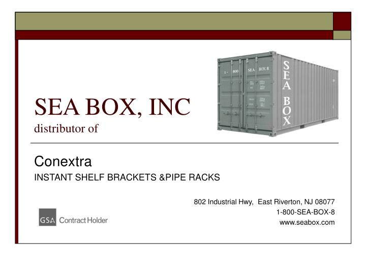 Sea box inc distributor of