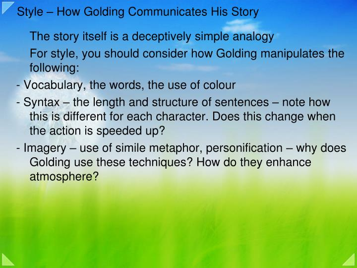 Style – How Golding Communicates His Story