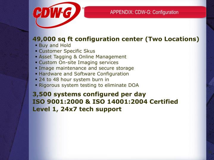 APPENDIX: CDW-G: Configuration