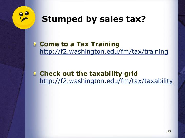 Stumped by sales tax?