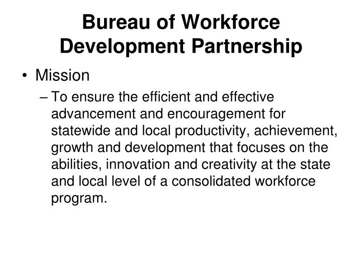 Bureau of Workforce Development Partnership