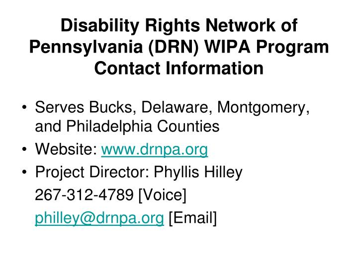 Disability Rights Network of Pennsylvania (DRN) WIPA Program Contact Information