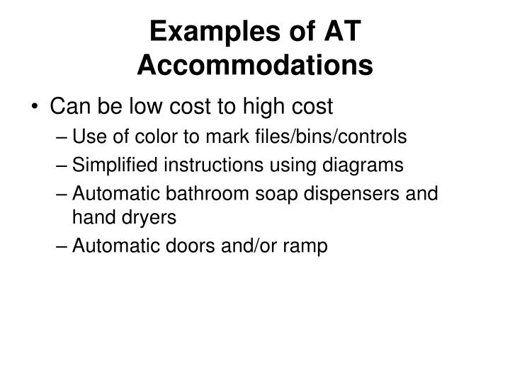 Examples of AT Accommodations