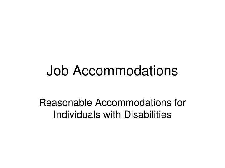 Job Accommodations