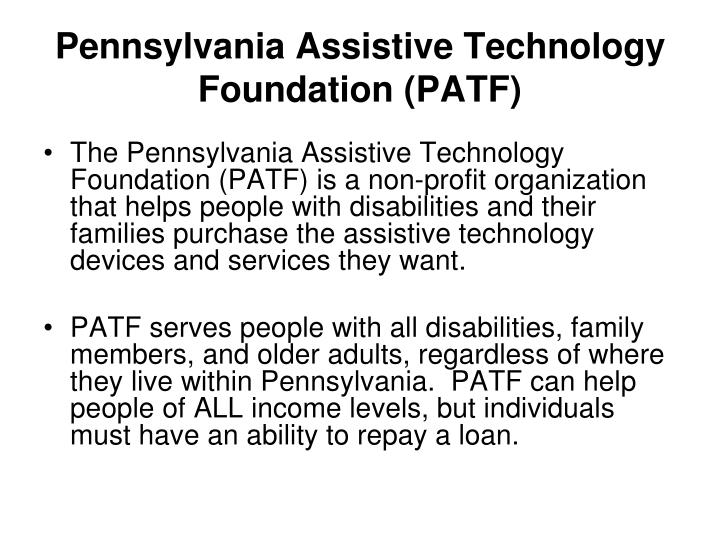 Pennsylvania Assistive Technology Foundation (PATF)