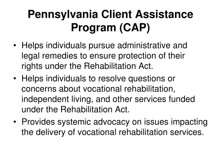 Pennsylvania Client Assistance Program (CAP)