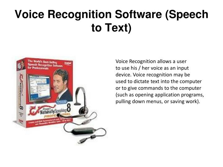 Voice Recognition Software (Speech to Text)