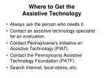 where to get the assistive technology