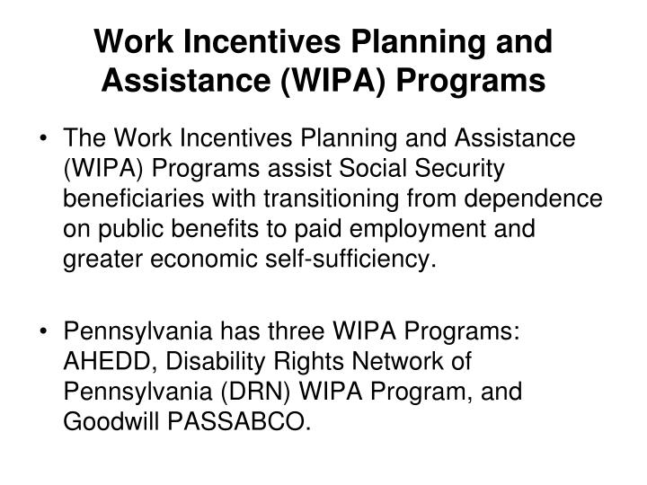 Work Incentives Planning and Assistance (WIPA) Programs