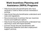work incentives planning and assistance wipa programs1