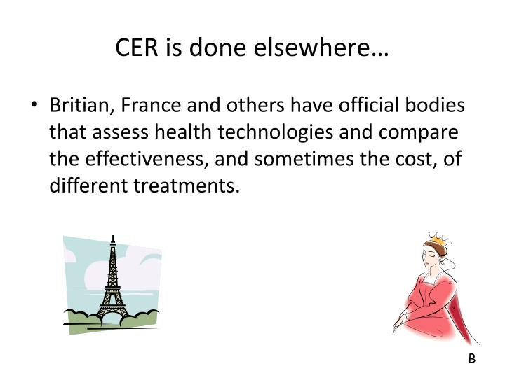 CER is done elsewhere…