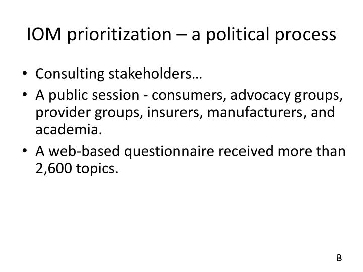 IOM prioritization – a political process