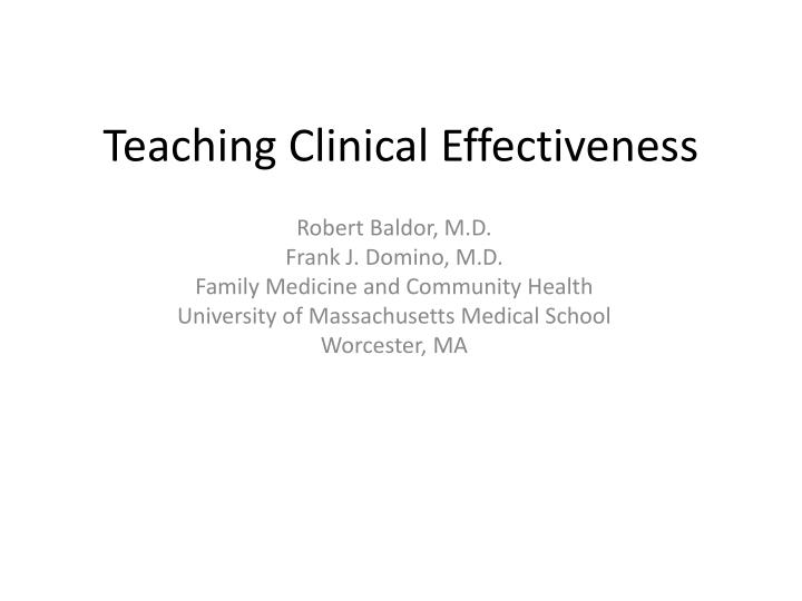 Teaching clinical effectiveness
