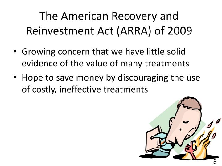 The American Recovery and Reinvestment Act (ARRA) of 2009